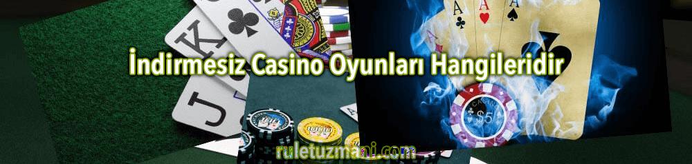 İndirmesiz Casino